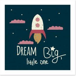 Dream big  Art Print 170471176