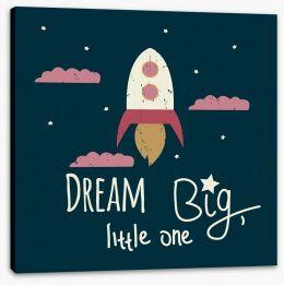 Dream big  Stretched Canvas 170471176