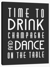 Time to drink champagne Stretched Canvas LOK00015