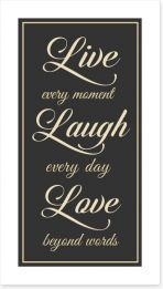 Live every moment Art Print LOK00016