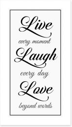 Live every moment Art Print LOK00017