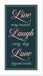 Live every moment Art Print LOK00018