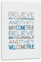 Believe in your dreams Stretched Canvas SD00001
