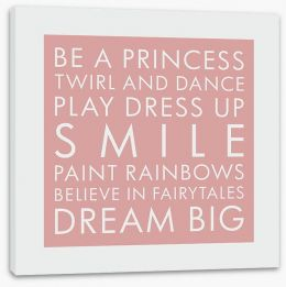 Be a princess Stretched Canvas SD00028