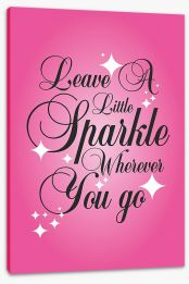 Leave a little sparkle Stretched Canvas SD00031
