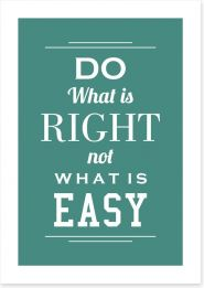 Do what is right Art Print SD00038