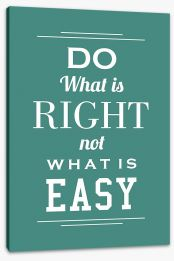 Do what is right Stretched Canvas SD00038