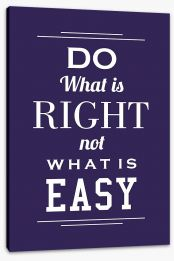 Do what is right Stretched Canvas SD00042