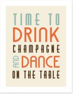 Time to drink champagne Art Print LOK00013
