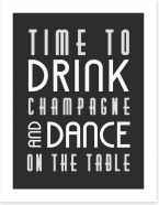 Time to drink champagne Art Print LOK00015
