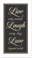 Live every moment Art Print LOK00016