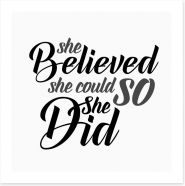 She believed she could Art Print LOK0007