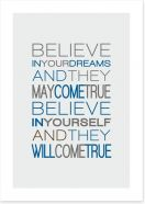 Believe in your dreams Art Print SD00001